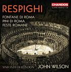Respighi - Fountains, Pines & Festivals of Rome
