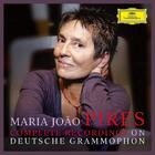 Maria Joao Pires: Complete Recordings on Deutsche Grammophon
