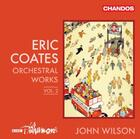 Coates - Orchestral Works Vol.2
