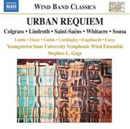Urban Requiem: Music for Wind Band | Naxos - Wind Band Classics 8570946
