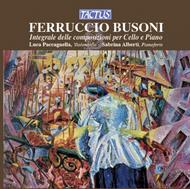 Busoni - Complete Works for Cello & Piano | Tactus TC860202