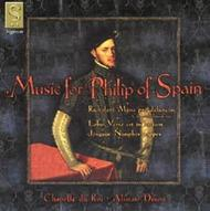 Music For Phillip of Spain
