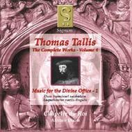 Thomas Tallis - Complete Works Volume 4 (Music for the Divine Office 1)