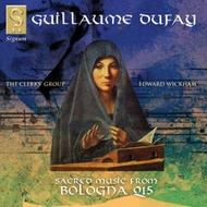 Dufay - Sacred Music from the Bologna Q15 Manuscript