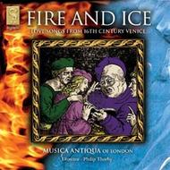 Fire and Ice - Love songs from 16th century Venice