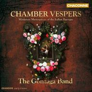 Chamber Vespers: Miniature Masterpieces of the Italian Baroque | Chandos - Chaconne CHAN0782