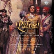 Patrie!: Duets from French Romantic Operas | Brilliant Classics 94321