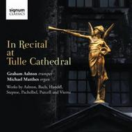 In Recital at Tulle Cathedral | Signum SIGCD306