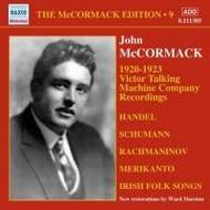 McCormack Edition Vol.9: 1920-1923 Victor Talking Machine Company Recordings | Naxos - Historical 8111385