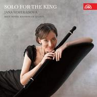 Bach / Benda / Quantz / Kirnberger - Solo for the King | Supraphon SU40872
