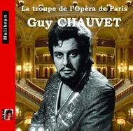 Singers of the Paris Opera: Guy Chauvet | Malibran CDRG210