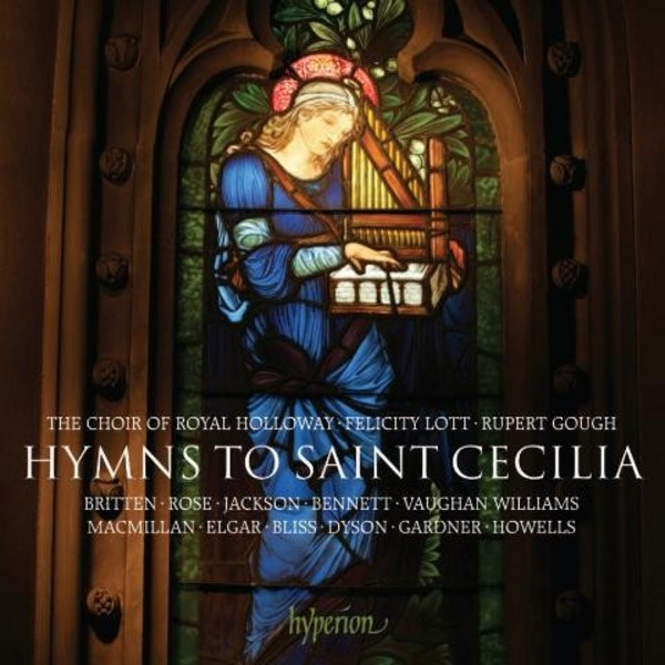 Hymns to Saint Cecilia | Hyperion CDA68047