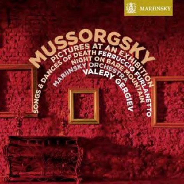 Mussorgsky - Pictures at an Exhibition, Songs and Dances of Death | Mariinsky MAR0553