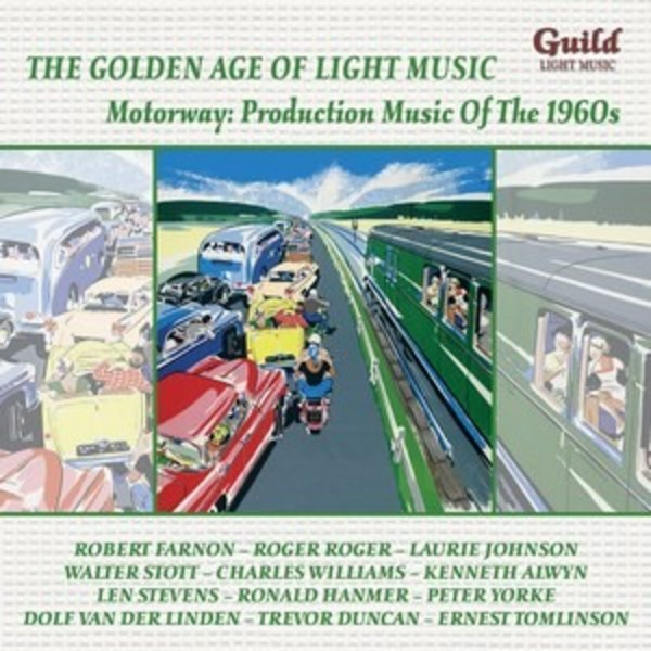 Golden Age of Light Music: Motorway - Production Music of the 1960s