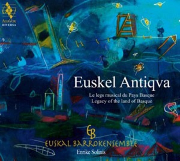Euskal Antiqva: Legacy of the Land of Basque
