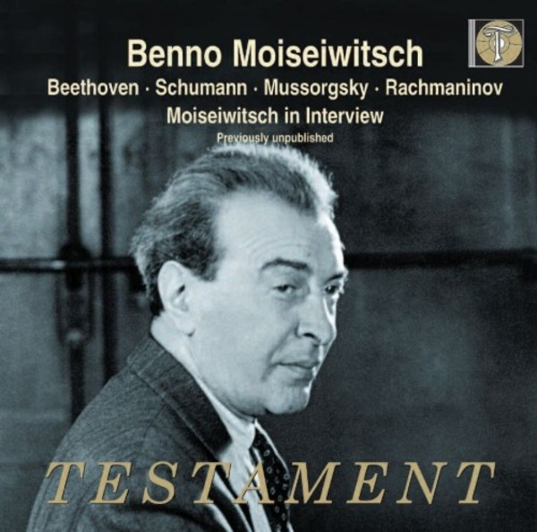 Moiseiwitsch plays Beethoven, Schumann, Mussorgsky and Rachmaninov