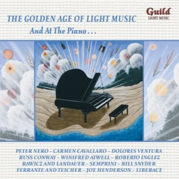 Golden Age of Light Music: And At The Piano