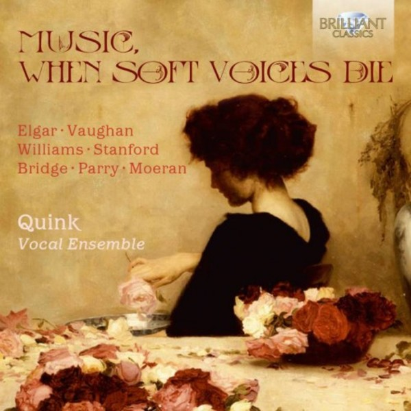 Music, When Soft Voices Die | Brilliant Classics 95216BR