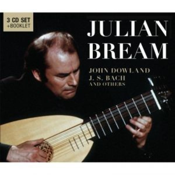 Julian Bream: John Dowland, J S Bach and others | Documents 600281
