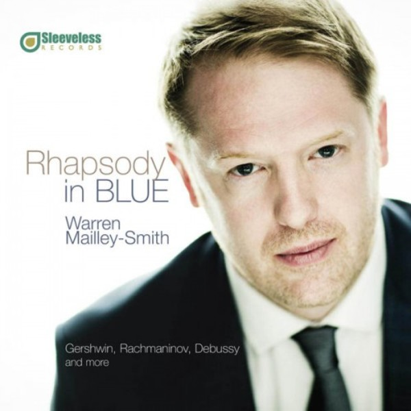 Rhapsody in Blue | Sleeveless Records SLV1010