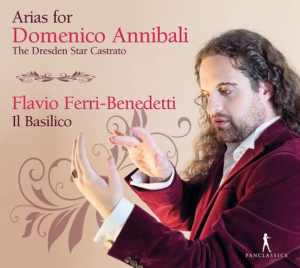 Arias for Domenico Annibali, the Dresden Star Castrato | Pan Classics PC10341