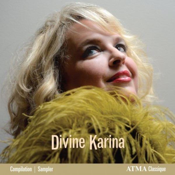 Divine Karina: The Best of Karina Gauvin