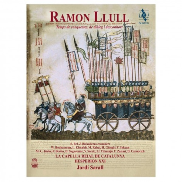 Ramon Llull: Era of Conquest, Dialogue & Exhortation
