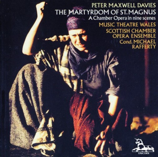 Maxwell Davies - The Martyrdom of St Magnus