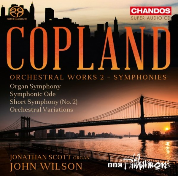 Copland - Orchestral Works 2: Symphonies