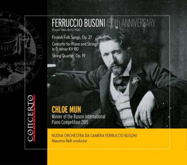 Busoni - Concerto for Piano & Strings, String Quartet op.19, Finnish Folk Songs | Concerto Classics CNT2099