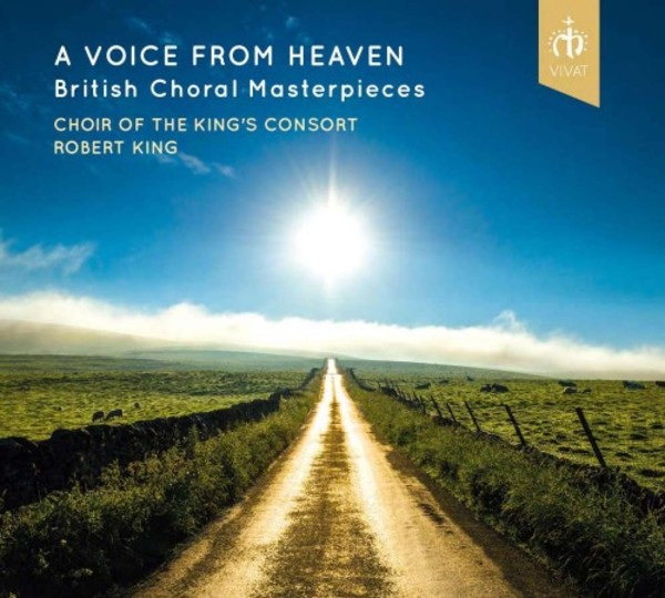 A Voice from Heaven: British Choral Masterpieces | Vivat VIVAT113