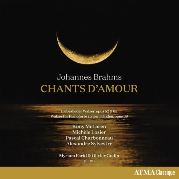 Brahms - Chants d�Amour