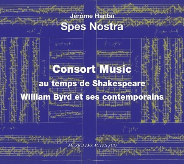 Consort Music at the time of Shakespeare: William Byrd and his contemporaries | Actes Sud ASM28