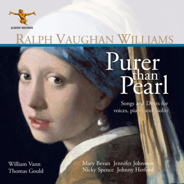 Vaughan Williams - Purer than Pearl: Songs and Duets for voices, piano and violin