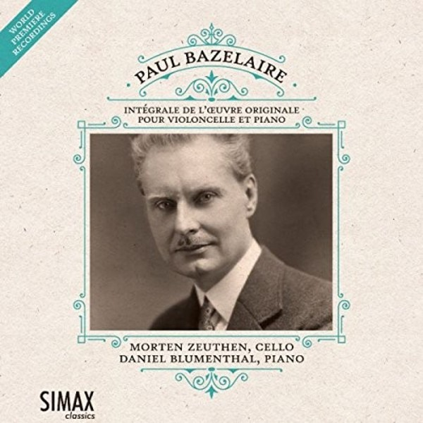 Bazelaire - Complete Works for Cello and Piano