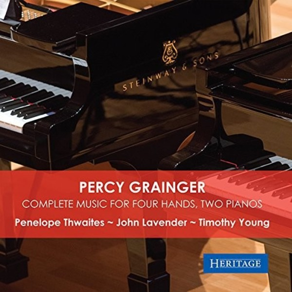 Grainger - Complete Music for Four Hands, Two Pianos