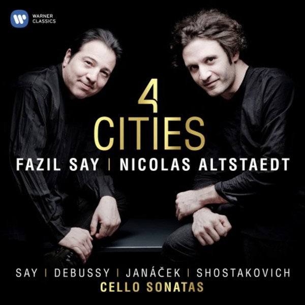 4 Cities: Cello Sonatas by Say, Debussy, Janacek, Shostakovich
