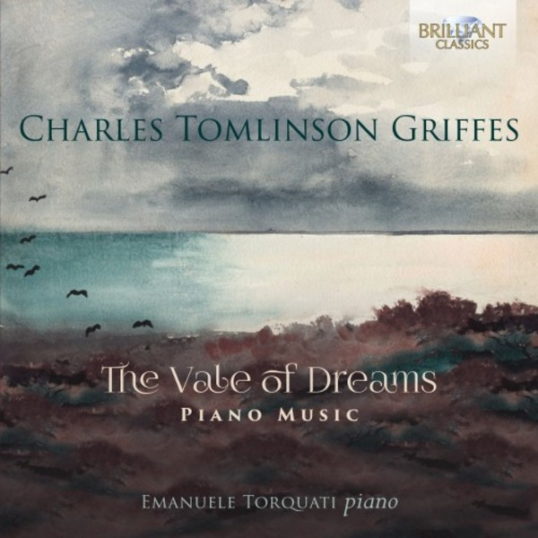 Griffes - The Vale of Dreams: Piano Music