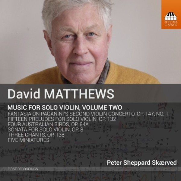 David Matthews - Music for Solo Violin Vol.2