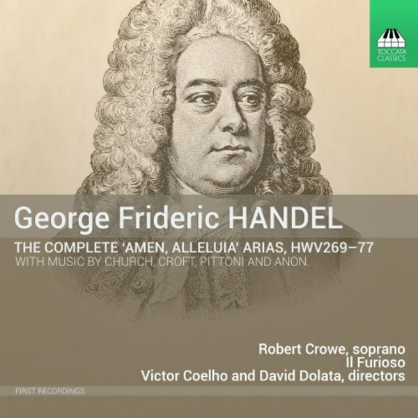 Handel - The Complete �Alleluia, Amen� Arias, HWV269-77