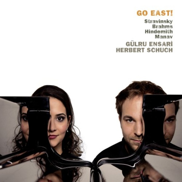 Go East!: Music for Piano 4 Hands by Brahms, Hindemith, Manav & Stravinsky