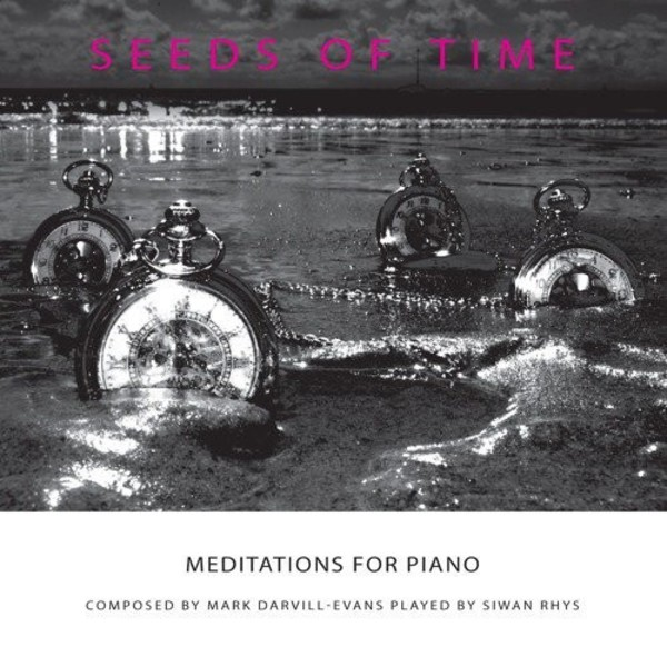 Darvill-Evans - Seeds of Time: Meditations for Piano