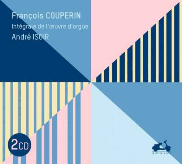 F Couperin - Complete Organ Works