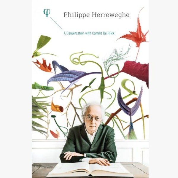 Philippe Herreweghe: A Conversation with Camille De Rijck (CD + book)