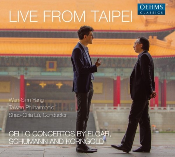 Live from Taipei: Cello Concertos by Elgar, Schumann & Korngold