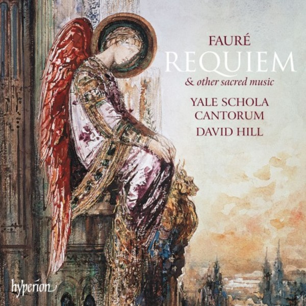 Faure - Requiem & other sacred music
