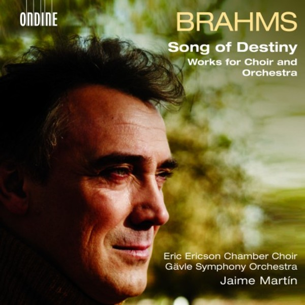 Brahms - Song of Destiny: Works for Choir & Orchestra