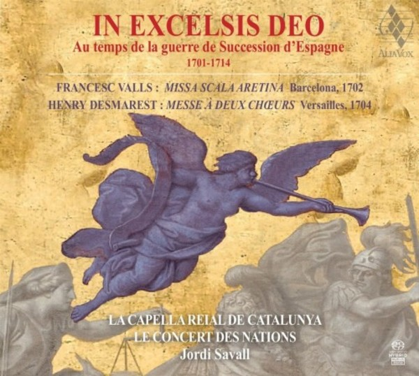 In excelsis Deo: Music from the time of the War of the Spanish Succession