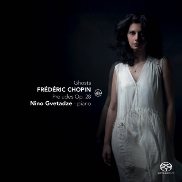 Ghosts: Chopin - Preludes op.28
