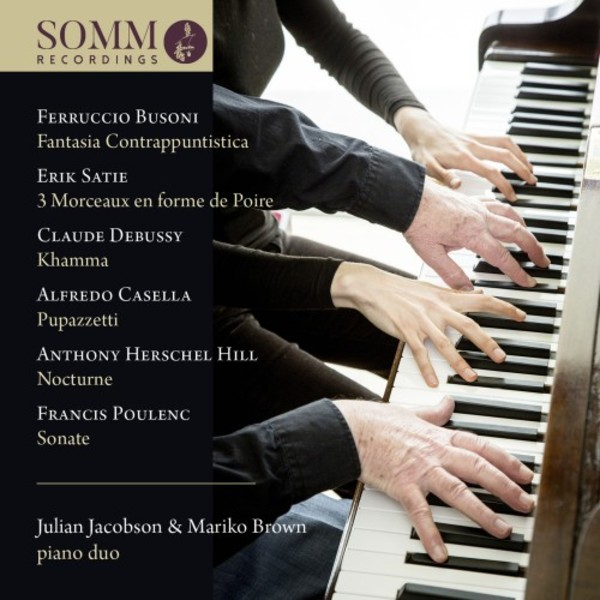 Busoni, Satie, Debussy, Casella, Poulenc - Music for Piano Duo | Somm SOMMCD0178
